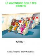 tofia2011 - LE AVVENTURE DELLE TEA SISTERS