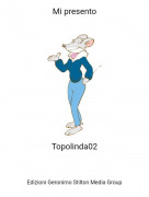 Topolinda02 - Mi presento