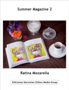 Ratina Mozarella - Summer Magazine 2