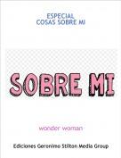 wonder woman - ESPECIALCOSAS SOBRE MI