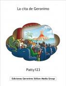 Patty123 - La cita de Geronimo