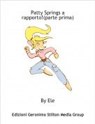 By Ele - Patty Springs a rapporto!(parte prima)