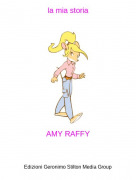 AMY RAFFY - la mia storia