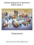 Topopuzzone - Notizia stratopica di Geronimo Stilton parte 3