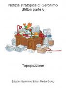 Topopuzzone - Notizia stratopica di Geronimo Stilton parte 6