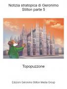 Topopuzzone - Notizia stratopica di Geronimo Stilton parte 5
