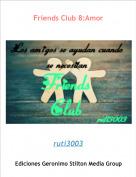 ruti3003 - Friends Club 8:Amor