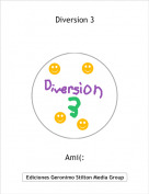 Ami(: - Diversion 3