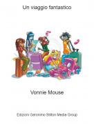 Vonnie Mouse - Un viaggio fantastico