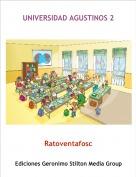 Ratoventafosc - UNIVERSIDAD AGUSTINOS 2