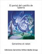 Geronimo el raton - El portal del castillo de Syberia