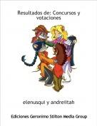 elenusqui y andreiitah - Resultados de: Concursos y votaciones