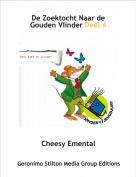 Cheesy Emental - De Zoektocht Naar de Gouden Vlinder Deel 4