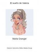 Marta Granger - El sueño de Valeria