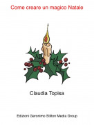 Claudia Topisa - Come creare un magico Natale