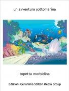 topetta morbidina - un avventura sottomarina
