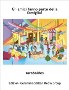 sarabaldes - Gli amici fanno parte della famiglia!