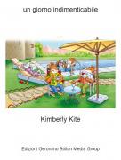 Kimberly Kite - un giorno indimenticabile