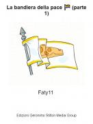 Faty11 - La bandiera della pace 🏳️🌈 (parte 1)