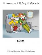Faty11 - Il mio nome è 11,Faty11! (Parte1)