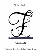 RatoMary12 - El Fabulanio I