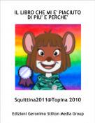 Squittina2011@Topina 2010 - IL LIBRO CHE MI E' PIACIUTO DI PIU' E PERCHE'