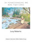 Lucy Roberts - le visualizzazioni dei miei topo-libri