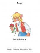 Lucy Roberts - Auguri