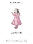 Lucy Roberts - MI PRESENTO