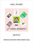 gemitina - Adiós, Ruti3003