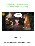 Nuccina - AVVENTURA CON PANDORA E BENJAMIN!(Prima parte)
