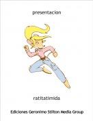 ratitatimida - presentacion