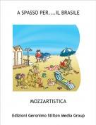 MOZZARTISTICA - A SPASSO PER....IL BRASILE