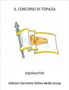 topolacchia - IL CONCORSO DI TOPAZIA
