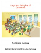 Scrittopa curiosa - La prima indagine di Geronimo