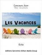 Ecila - Concours JicerMes vacances