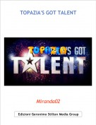 Miranda02 - TOPAZIA'S GOT TALENT