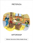 HIPTOPOHOP - PRETOPAZIA