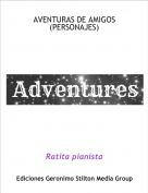 Ratita pianista - AVENTURAS DE AMIGOS(PERSONAJES)