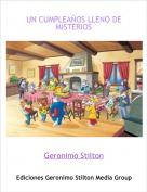 Geronimo Stilton - UN CUMPLEAÑOS LLENO DE MISTERIOS