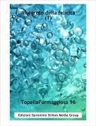 TopellaFormaggiosa 96 - Il segreto della felicità(1)
