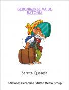 Sarrita Quesosa - GERONIMO SE VA DE RATONIA