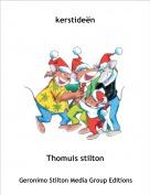 Thomuis stilton - kerstideën