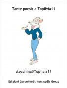 stecchina@Topilvia11 - Tante poesie a Topilvia11