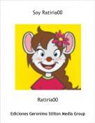 Ratiria00 - Soy Ratiria00