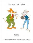 Ratinia - Concurso 1 de Ratinia