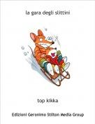 top kikka - la gara degli slittini