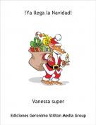 Vanessa super - !Ya llega la Navidad!