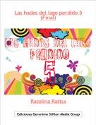 Ratolina Ratisa - Las hadas del lago perdido 5(Final)