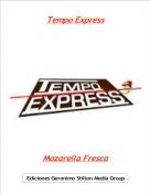Mozarella Fresca - Tempo Express